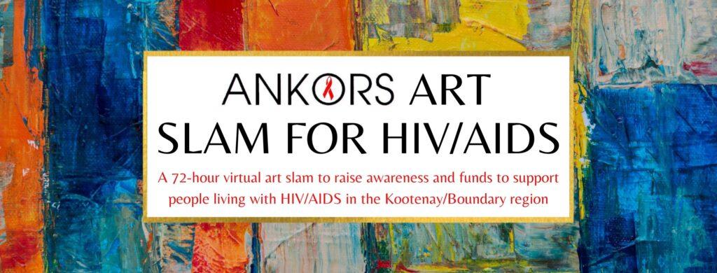 ANKORS Art Slam for HIV/AIDS